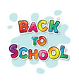 back to school banner cartoon colorful letters vector image vector image