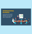 international business meeting company leadership vector image