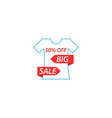 t-shirt is a big sale vector image