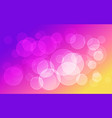 abstract colorful bokeh circles background vector image vector image
