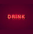 neon drink text icon signboard vector image
