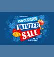 winter sale end season advertising banner vector image vector image