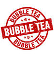 bubble tea round red grunge stamp vector image vector image