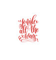 jingle all the way hand lettering holiday vector image vector image