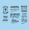 set of 8 hand lettering christian quotes sing to vector image vector image