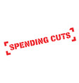 spending cuts rubber stamp vector image vector image