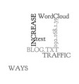 ways to increase traffic to your blog text word vector image vector image
