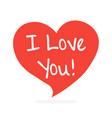 I love you handwritten inscription in speech