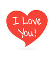 i love you handwritten inscription in the speech vector image