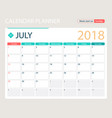 july 2018 calendar or desk vector image vector image