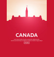 travel poster to canada landmarks silhouettes vector image