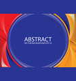 abstract red yellow blue background vector image vector image