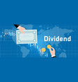 dividend stock market company profit share to vector image vector image