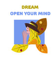 girl poster and text open your mind vector image