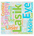 Lasik Eye Surgery Would you have it text vector image vector image