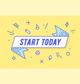 start today ribbon banner vector image vector image