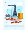 Welcome to the harbor vector image vector image