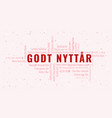 happy new year text in norwegian godt nyttar with vector image