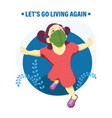 lets go living again with new normal vector image vector image