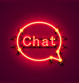 neon symbol chat color red city signboard vector image vector image