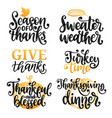 give thanks turkey time etc handwritten vector image vector image
