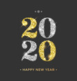 happy new year 2020 greeting card golden and vector image