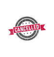 cancelled stamp seal label logo vector image