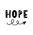 hope word hand written lettering with boho arrow vector image