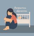 postnatal depression sad woman sits near a baby vector image vector image