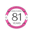 realistic eighty one years anniversary celebration vector image vector image