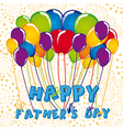 sign of balloons Fathers Day vector image