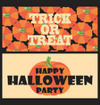 trick or treat happy halloween party postcard vector image vector image
