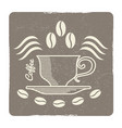 vintage coffee cup logo design - label for vector image vector image