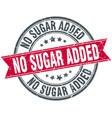 no sugar added round grunge ribbon stamp vector image vector image