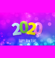 happy new year 2020 greeting card with bokeh vector image