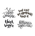 inspirational quote black ink brush vector image vector image