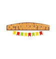 oktoberfest colorful inscription on wooden board vector image