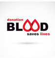 donate blood inscription isolated on white save vector image