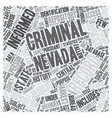 Nevada Criminal Records For Resident Research text vector image vector image