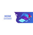 income statement isometric 3d banner header vector image vector image