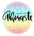 namaste modern dry brush lettering on mandala vector image