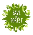 Save The Forest Concept vector image