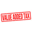 value added tax grunge rubber stamp vector image
