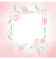 watercolor pink wild rose wreath with frame vector image vector image