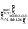 ways to save and shape up text word cloud concept vector image vector image