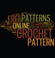free online crochet patterns text background word vector image vector image