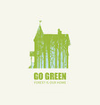 go green eco poster concept forest is our home vector image vector image
