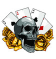 aces poker and roses with skull grunge vintage vector image vector image