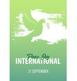 international peace day poster 21 september dove vector image
