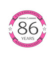 Realistic eighty six years anniversary celebration vector image